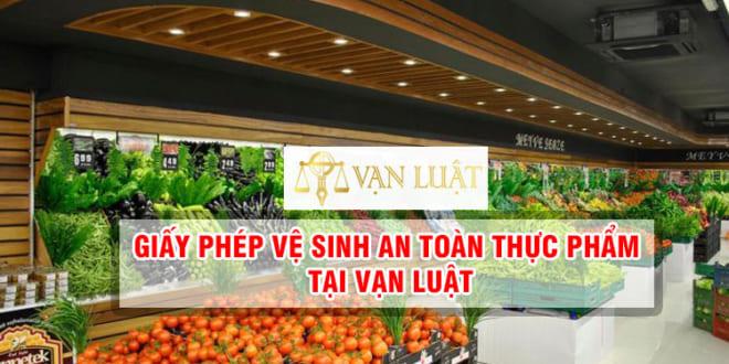 GP Vệ Sinh An Toàn Thực Phẩm | Dịch Vụ Cơ Sở Điều Kiện ATTP